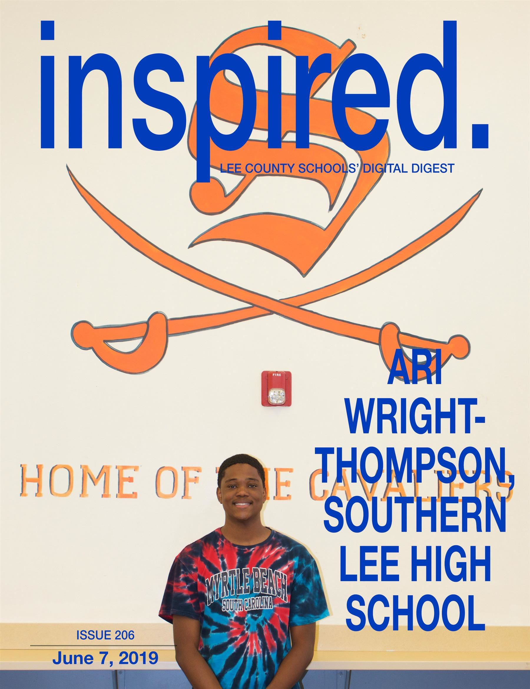 INSPIRED. Ari Wright-Thompson, Southern Lee High School