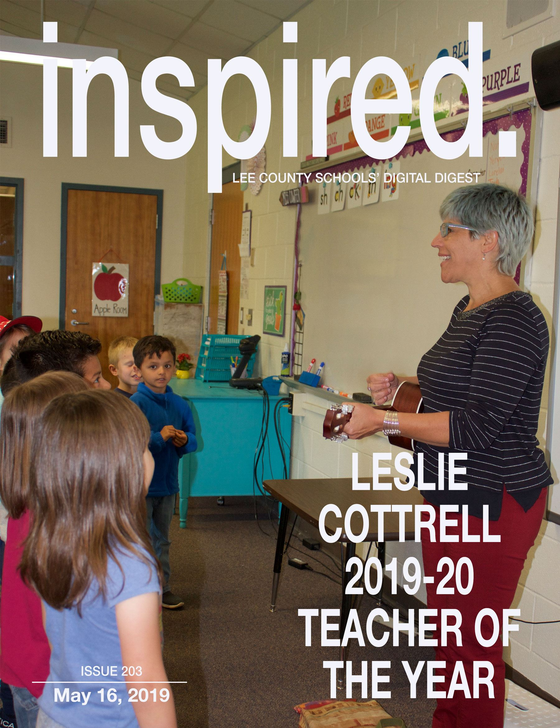 INSPIRED. Leslie Cottrell, 2019-20 Teacher of the Year
