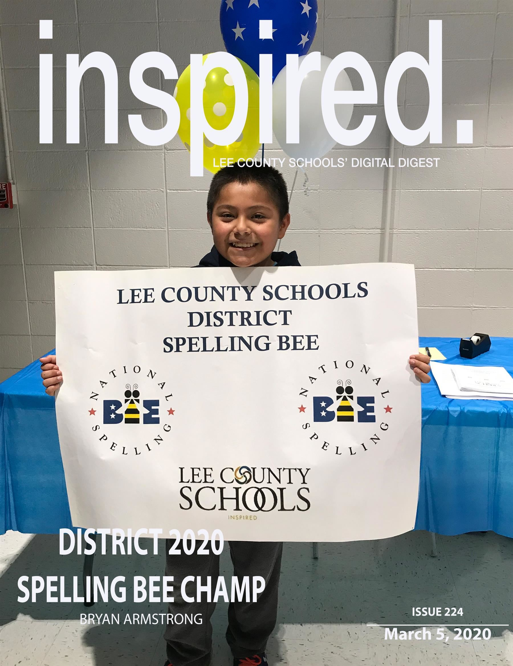 INSPIRED. District 2020 Spelling Bee Champ, Bryan Armstrong