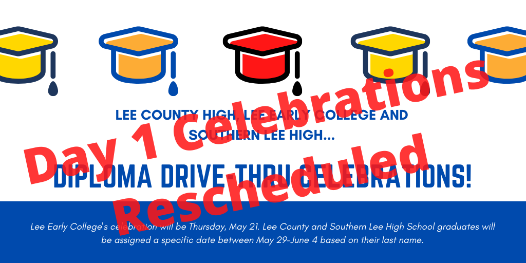 Lee County Schools Day 1 Diploma Drive-Thru Celebrations Rescheduled