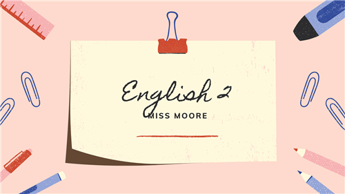 English II Banner Miss Moore