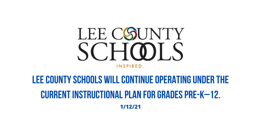 Lee County Schools will continue with current instructional plans