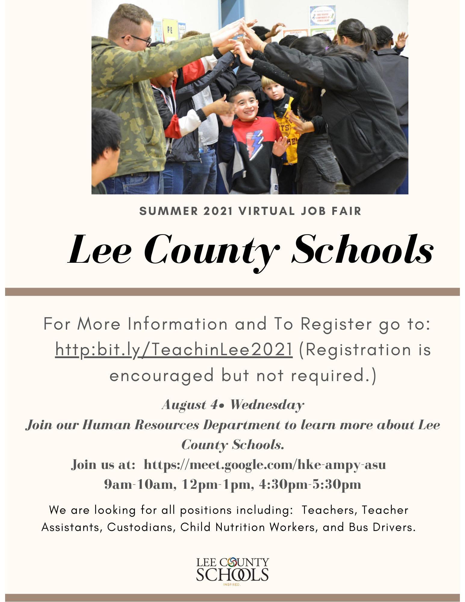 Lee County Schools' Summer 2021 Virtual Job Fair is August 4.