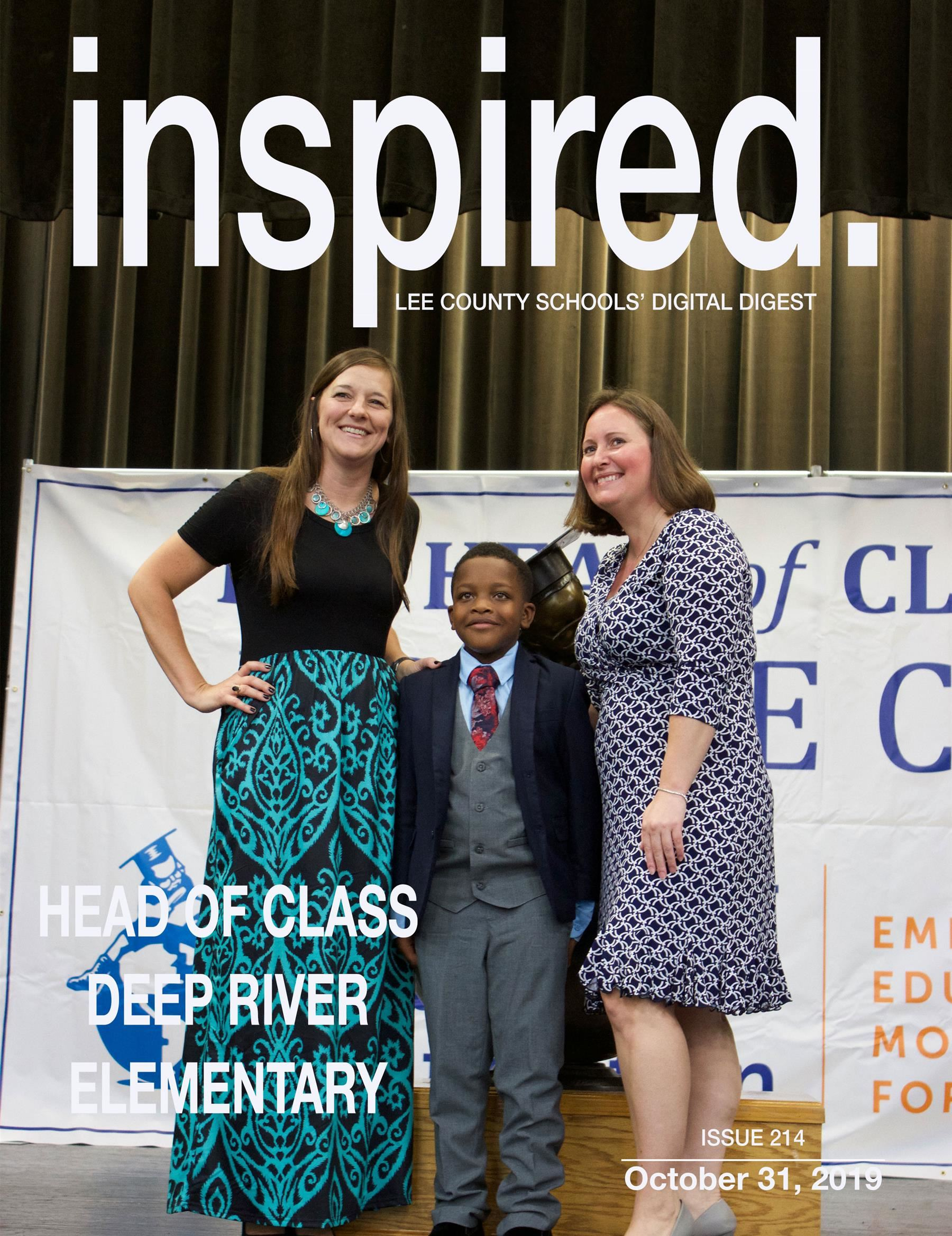 INSPIRED. Head of Class, Deep River Elementary