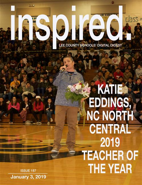 INSPIRED. Katie Eddings, NC North Central 2019 Teacher of the Year