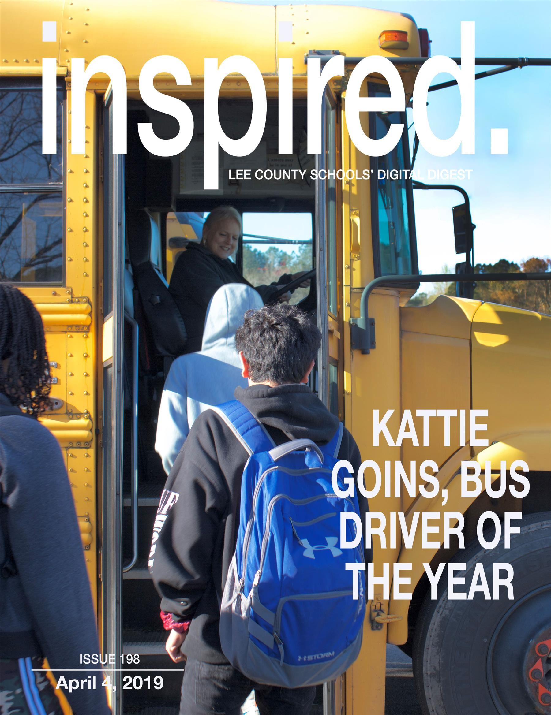 INSPIRED. Kattie Goins, Bus Driver of the Year
