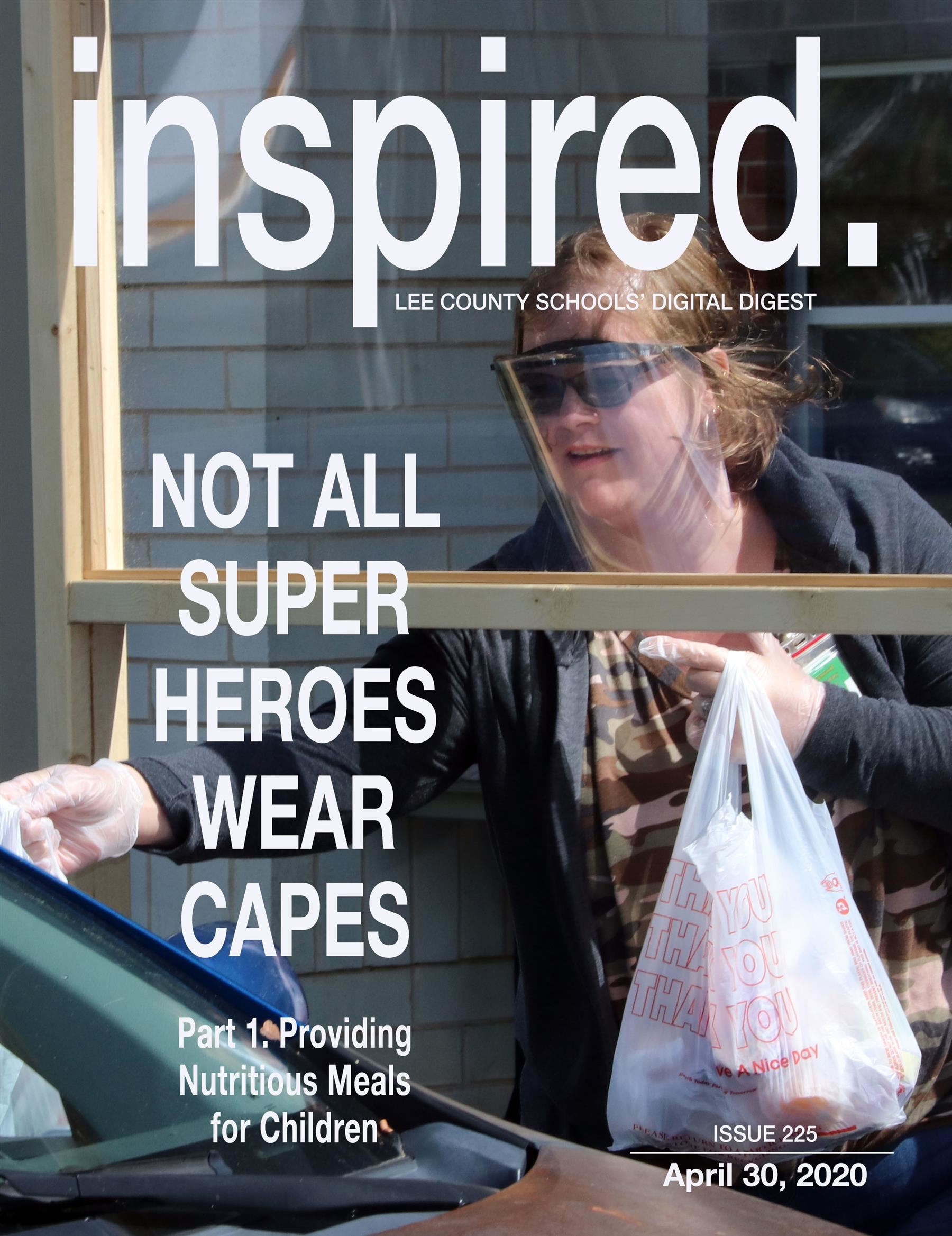 INSPIRED. Not All Super Heroes Wear Capes - Part 1. Providing Nutritious Meals for Children
