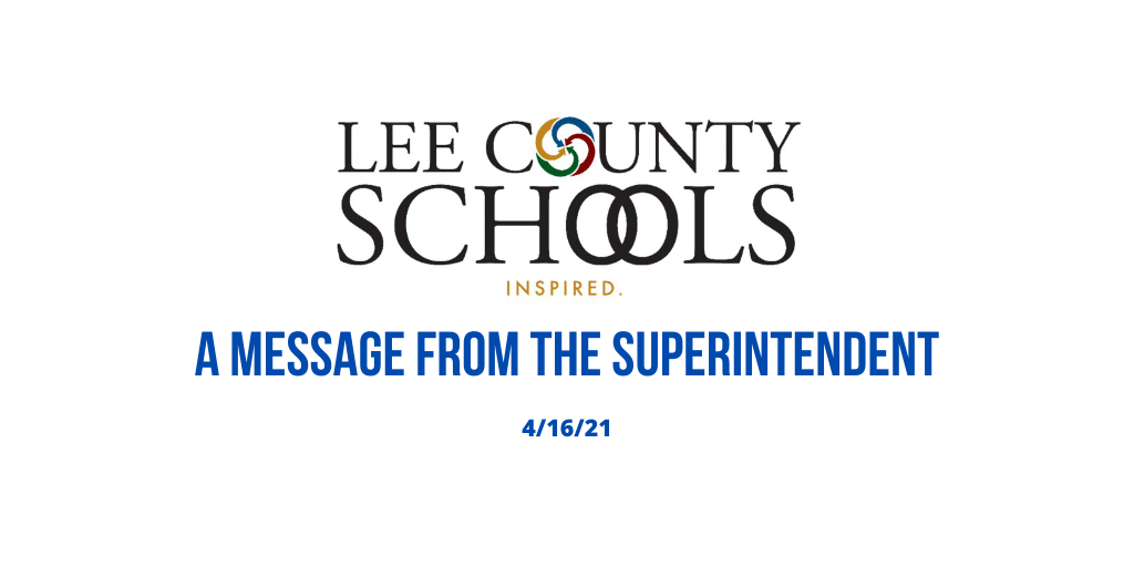 A Message From The Superintendent – 4-16-21
