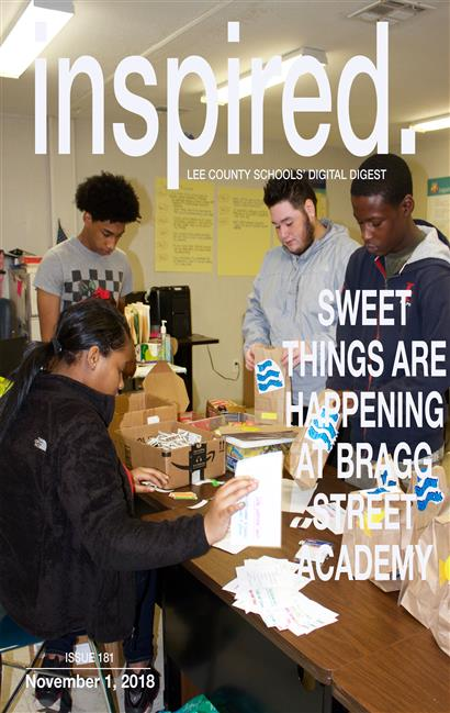 INSPIRED. Sweet Things Are Happening At Bragg Street Academy