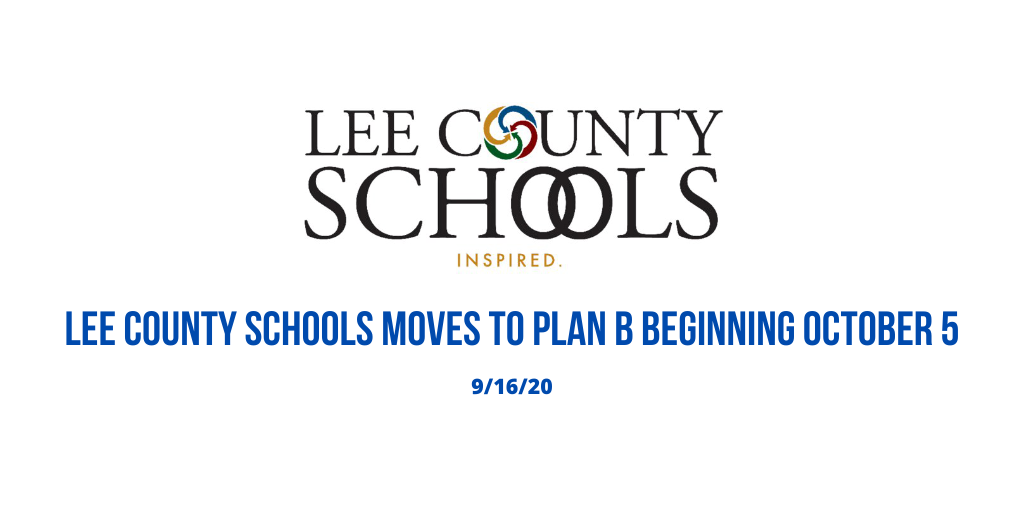 Lee County Schools moves to Plan B beginning October 5.