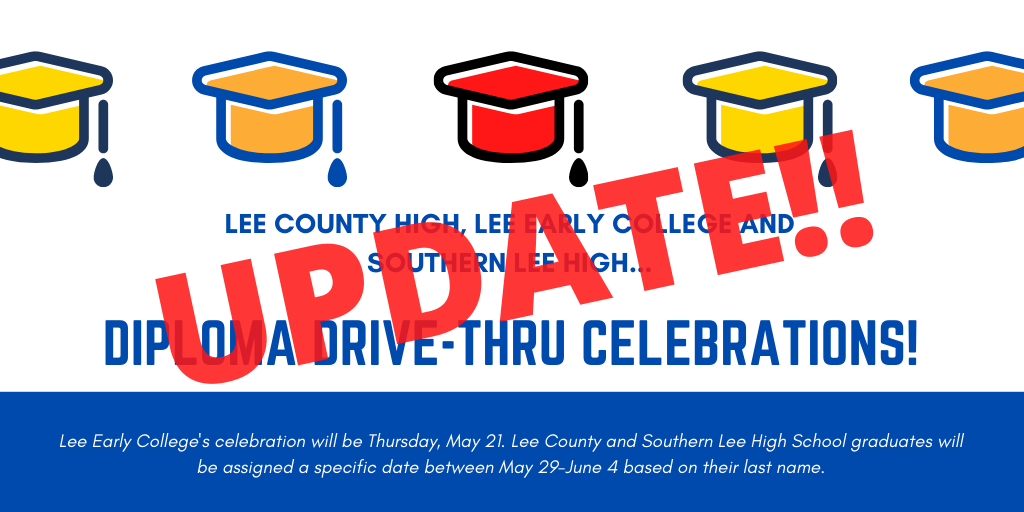 Lee County High and Southern Lee High Diploma Drive-Thru Celebrations Update