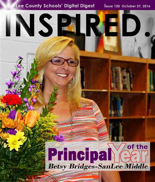 INSPIRED. Principal of the Year Betsy Bridges - SanLee Middle
